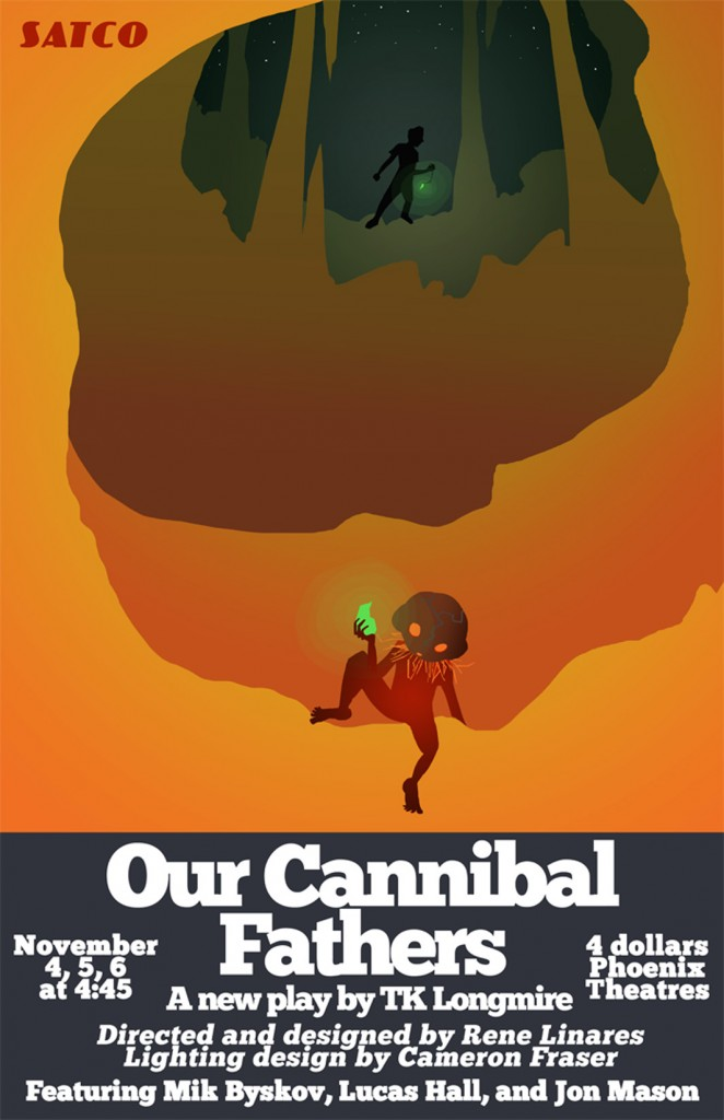 Our Cannibal Fathers poster November 2009